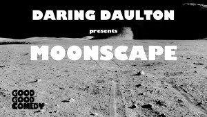 Daring Daulton moonscape