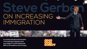 Steve Gerben On Increasing Immigration