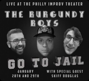 The Burgundy Boys Go To Jail