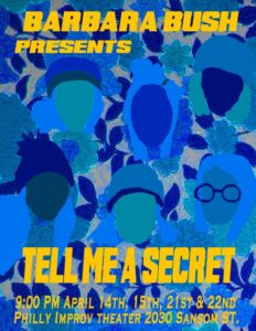 Barbara Bush - Tell Me A Secret April 21st and 22nd